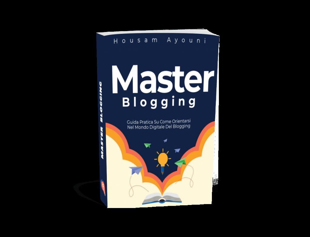 Scarica Master Blogging - Housam Ayouni